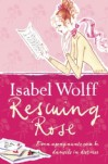Rescuing Rose - Isabel Wolff