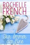 Für Immer der Eine: (Meadowview 1) - Anna Drago, Rochelle French