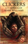 Clickers - J.F. Gonzalez, Mark Williams