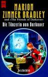 Die Tänzerin von Darkover - Marion Zimmer Bradley, Janni Lee Simner, Dorothy J. Heydt, Vera Nazarian