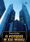 O potędze w XXI wieku - Pierre Buhler