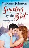 Smitten by the Brit - Melonie Johnson