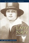 Lady in the Navy: A Personal Reminiscence - Joy Bright Hancock