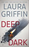 Deep Dark (Tracers) - Laura Griffin