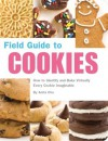 Field Guide to Cookies - Anita Chu