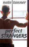 Perfect Strangers - Nate Tanner