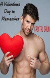 A Valentine's Day to Remember (A Wolfish Holiday Book Book 2) - Crystal Dawn, Eagle Eye Covers, Eagle Editing