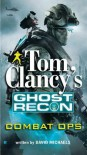 Combat Ops - Tom Clancy, David Michaels