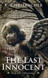 The Last Innocent - K. Chrisbacher