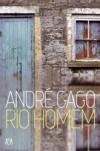 Rio Homem - André Gago