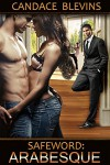 Safeword: Arabesque (Safewords Book 9) - Candace Blevins