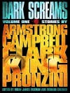 Dark Screams: Volume One - Brian James Freeman, Kelley Armstrong, Bill Pronzini, Simon Clark, Richard Chizmar, Stephen King