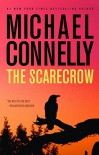The Scarecrow  - Michael Connelly