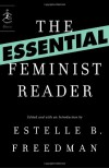 The Essential Feminist Reader - Estelle B. Freedman