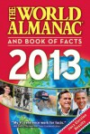 The World Almanac and Book of Facts 2013 -