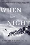 When the Night - Cristina Comencini