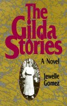 The Gilda Stories - Jewelle Gomez