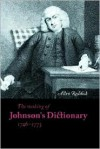 The Making of Johnson's Dictionary, 1746-1773 -