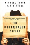 The Copenhagen Papers: An Intrigue - Michael Frayn;David Burke
