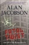 Fatal Twist - Alan Jacobson
