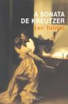 A Sonata de Kreutzer - Leo Tolstoy