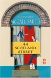 44 Scotland Street (Les chroniques d'Edimbourg, #1) - Alexander McCall Smith