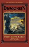 Dragonkin, Book 1: Wyvernwood  - Robin Wayne Bailey