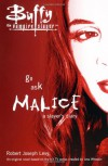 Go Ask Malice: A Slayer's Diary - Robert Joseph Levy, Joss Whedon