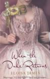 When The Duke Returns - Eloisa James