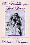 The Riddle of the Lost Lover - Patricia Veryan