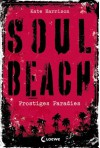Soul Beach - Frostiges Paradies  - Kate Harrison