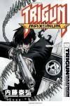 Trigun Maximum Volume 10: Wolfwood: Wolfwood v. 10 - Yasuhiro Nightow