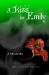 A Kiss for Emily - J.P. Galuska