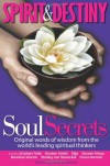 Spirit & Destiny Soul Secrets - Emily (ed) Anderson