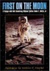 First on the Moon - Neil Armstrong;Michael Collins;Edwin E. Aldrin
