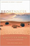 Brokenness: The Heart God Revives - Nancy Leigh DeMoss, Henry T. Blackaby