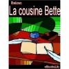La Cousine Bette - Honoré de Balzac