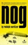 Nog (Midnight Classics Series) - Rudolph Wurlitzer