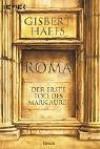 Roma. Der Erste Tod Des Mark Aurel - Gisbert Haefs