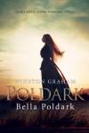 Bella Poldark - Winston Graham