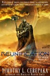 Reunification (Book 1) - Timothy L. Cerepaka