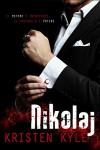 Nikolaj (Men of Honor Vol. 1) - Kristen Kyle, Lovely Covers