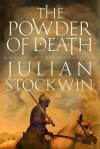 The Powder of Death (Moments of History) - Julian Stockwin