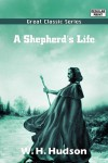 A Shepherd's Life - William Henry Hudson