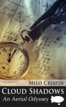 Cloud Shadows (The Spireminster Chronicles) - Milo Crispin
