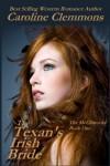 The Texan's Irish Bride (The McClintocks Book 1) - Caroline Clemmons