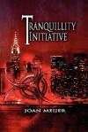 The Tranquillity Initiative - Joan Meijer