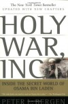 Holy War, Inc.: Inside the Secret World of Osama bin Laden - Peter L. Bergen