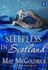 Sleepless in Scotland - May McGoldrick