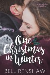 One Christmas In Winter (Winter, Montana Novella Book 1) - Bell Renshaw